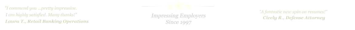 Honolulu Resume Service... IMPRESSING EMPLOYERS SINCE 1997!